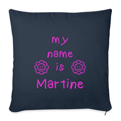 MARTINE MY NAME IS - Housse de coussin décorative 45 x 45 cm