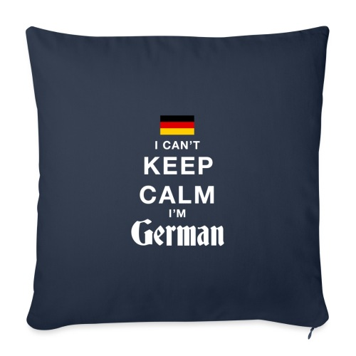 I CAN T KEEP CALM german - Sofakissenbezug 44 x 44 cm