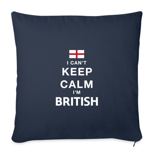 I CAN T KEEP CALM british - Sofakissenbezug 44 x 44 cm