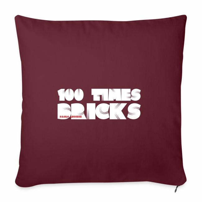 100 TIMES BRICKS retrò