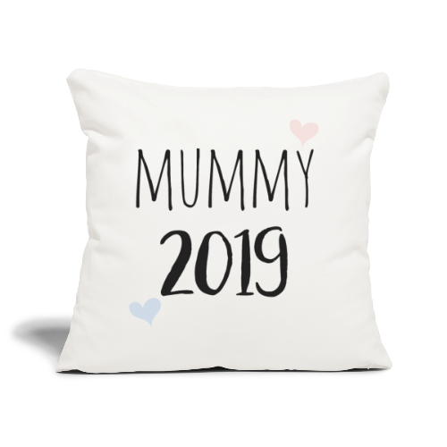 Mummy 2019 - Sofakissenbezug 44 x 44 cm