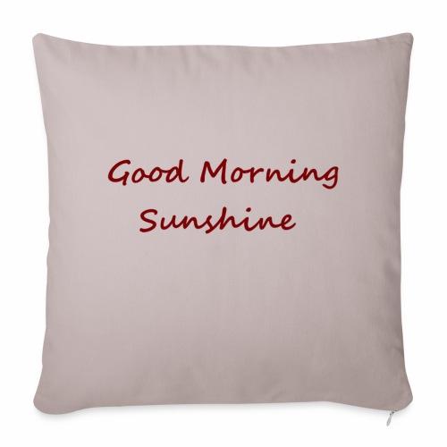 Good morning Sunshine - Sierkussenhoes, 44 x 44 cm