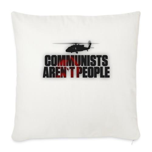 Communists aren't People (No uzalu logo) - Sofa pillow cover 44 x 44 cm