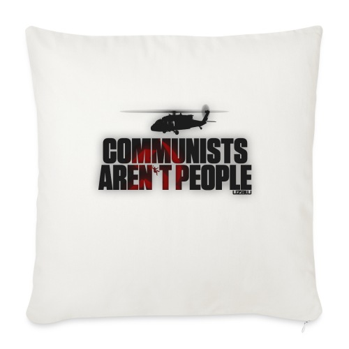 Communists aren't People - Sofa pillow cover 44 x 44 cm