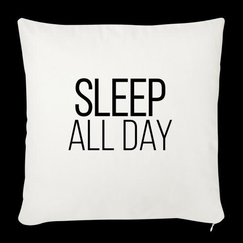 sleep all day - Sofakissenbezug 44 x 44 cm