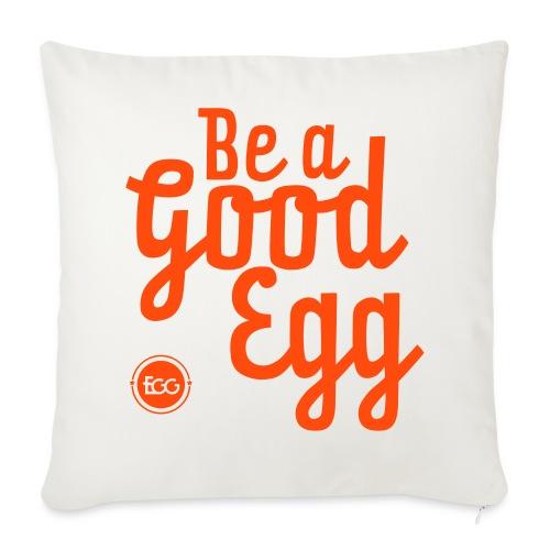 'Be a Good Egg' - Sofa pillow cover 44 x 44 cm