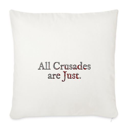 All Crusades Are Just. Alt.2 - Sofa pillow cover 44 x 44 cm