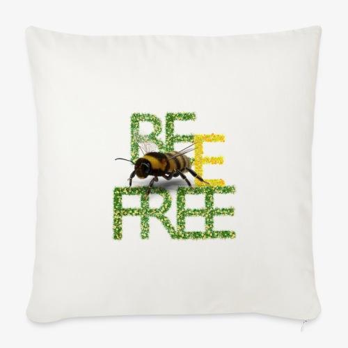 bee free bądż wolna wolny - Poszewka na poduszkę 44 x 44 cm