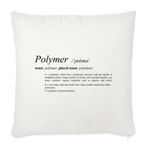 Polymer definition. - Sofa pillow cover 44 x 44 cm