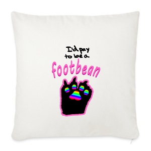 I'd pay to be a footbean - Sofa pillow cover 44 x 44 cm