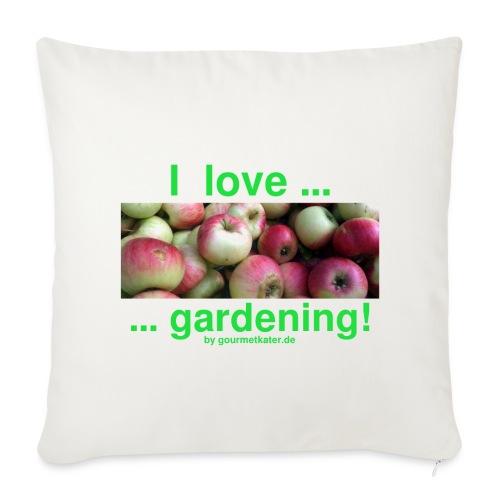 Äpfel - I love gardening! - Sofakissenbezug 44 x 44 cm