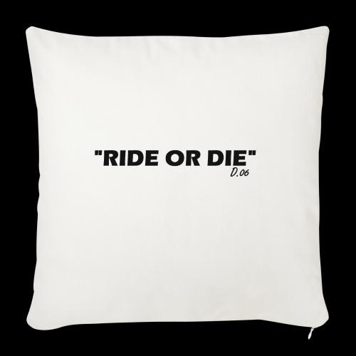 Ride or die (noir) - Housse de coussin décorative 45x 45cm