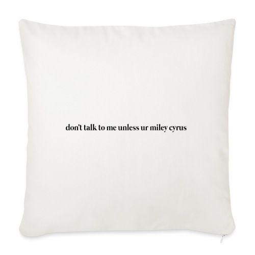 don't talk to me unless ur mc - Funda de cojín, 45 x 45 cm