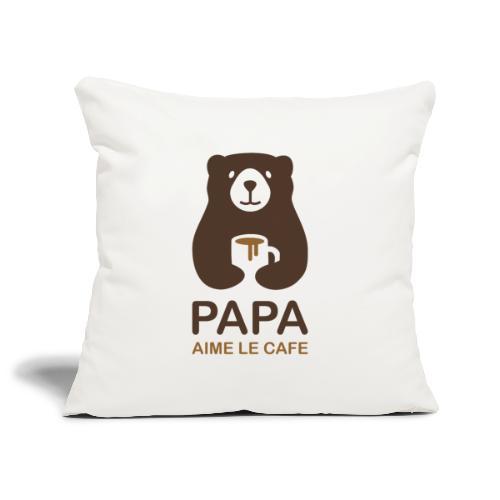 Papa aime le café - Housse de coussin décorative 45x 45cm