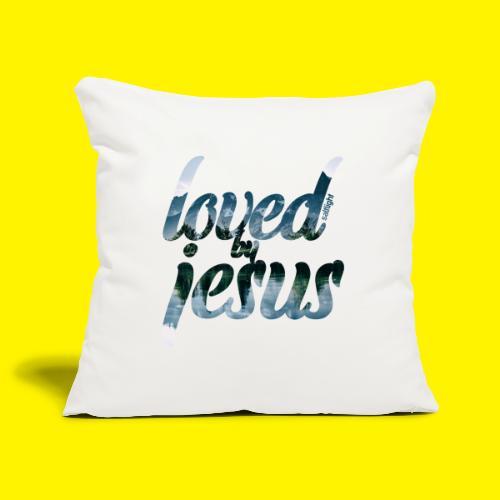 LOVED BY JESUS - Sofa pillowcase 17,3'' x 17,3'' (45 x 45 cm)