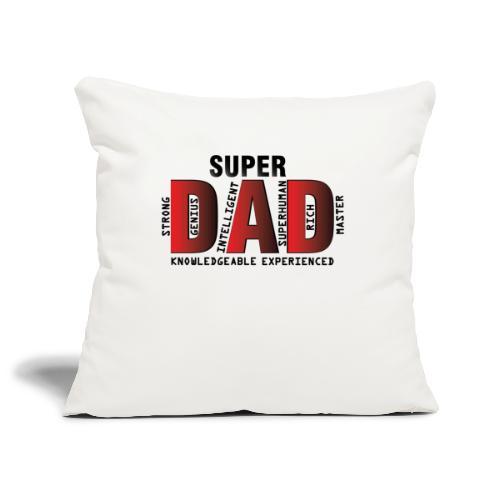 FATHER'S DAY - SUPER DAD DESIGN - Sofa pillowcase 17,3'' x 17,3'' (45 x 45 cm)