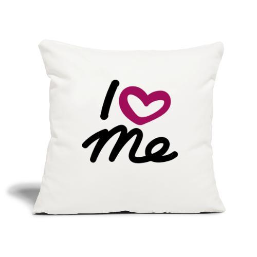 I love me. - Sofakissenbezug 44 x 44 cm