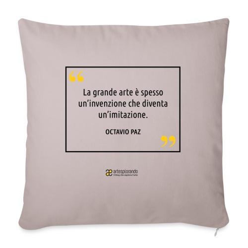Citazione Octavio Paz - Copricuscino per divano, 45 x 45 cm