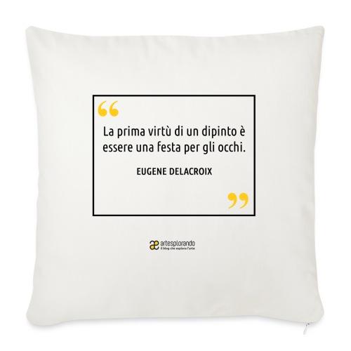 Citazione Eugene Delacroix - Copricuscino per divano, 45 x 45 cm