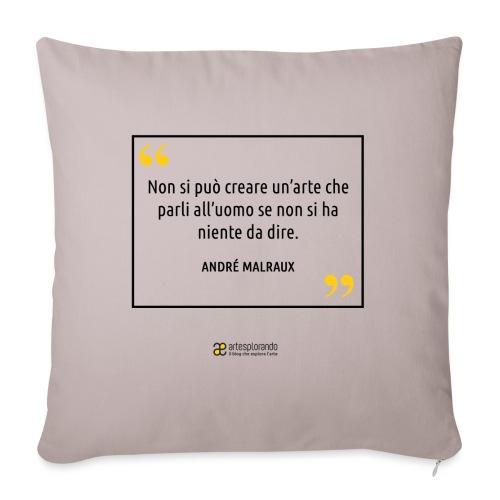 Citazione André Malraux - Copricuscino per divano, 45 x 45 cm