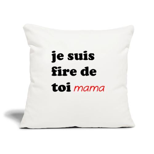 je suis fier de toi mama - Sofa pillowcase 17,3'' x 17,3'' (45 x 45 cm)