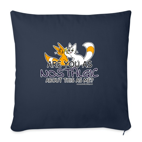 Nostalgia Hurts - Sofa pillowcase 17,3'' x 17,3'' (45 x 45 cm)
