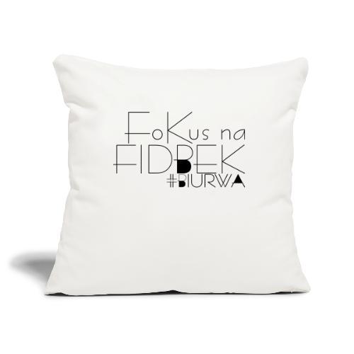 Fokus na fidbek - Poszewka na poduszkę 45 x 45 cm