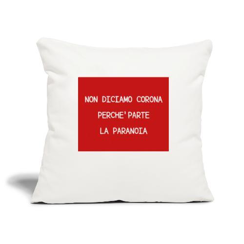 Non diciamo corona - Copricuscino per divano, 45 x 45 cm