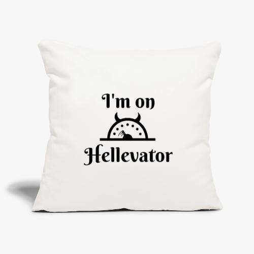 I'm on hellevator - Housse de coussin décorative 45x 45cm