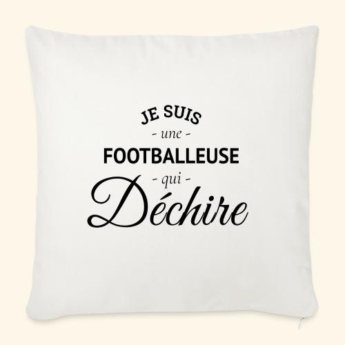 Footballeuse Je suis une footballeuse qui déchire - Housse de coussin décorative 45x 45cm