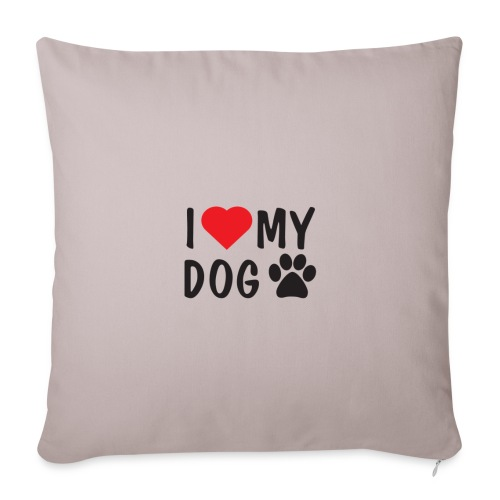 I LOVE MY DOG - Sofakissenbezug 44 x 44 cm