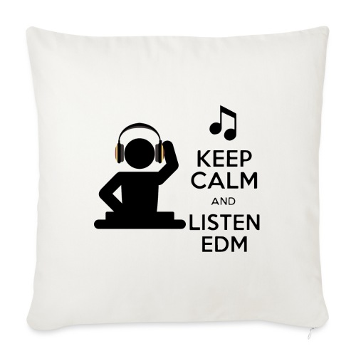keep calm and listen edm - Sofa pillowcase 17,3'' x 17,3'' (45 x 45 cm)