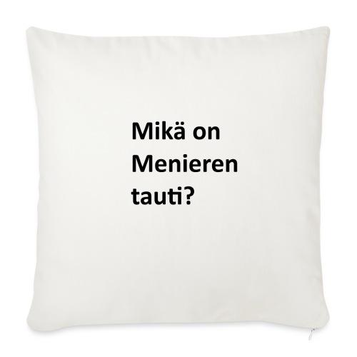 Mikä on Menieren tauti? - Sohvatyynyn päällinen 45 x 45 cm