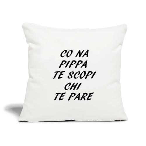 co na pippa italia frasi roma ironia divertente - Copricuscino per divano, 45 x 45 cm