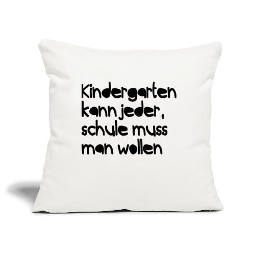 Kindergarten (Spruch) - Sofakissenbezug 44 x 44 cm