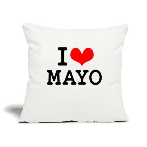 I Love Mayo - Sofa pillowcase 17,3'' x 17,3'' (45 x 45 cm)
