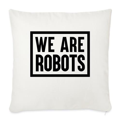 We Are Robots Premium Tote Bag - Sofa pillowcase 17,3'' x 17,3'' (45 x 45 cm)