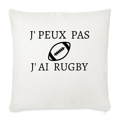 J'peux pas J'ai rugby - Housse de coussin décorative 45x 45cm