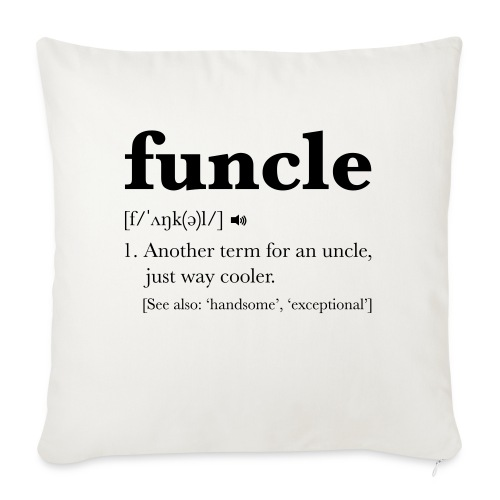 Funcle Dictionary Definition - Sofa pillowcase 17,3'' x 17,3'' (45 x 45 cm)