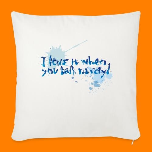 talk nerdy - Sofa pillowcase 17,3'' x 17,3'' (45 x 45 cm)