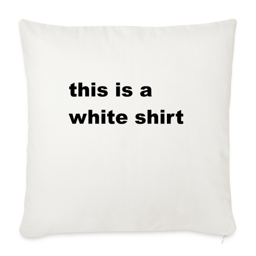 White shirt - Sofakissenbezug 44 x 44 cm