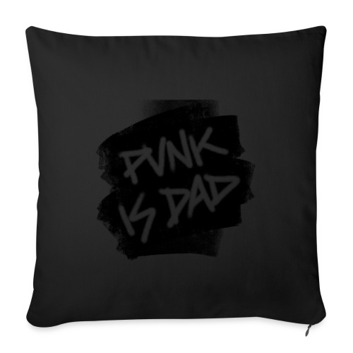Punk Is Dad - Sofakissenbezug 44 x 44 cm