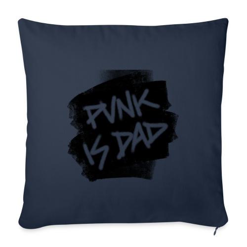 Punk Is Dad - Sofakissenbezug 44 x 44 cm