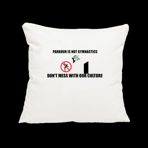 DON'T MESS WITH OUR CULTURE - Sofa pillowcase 17,3'' x 17,3'' (45 x 45 cm)