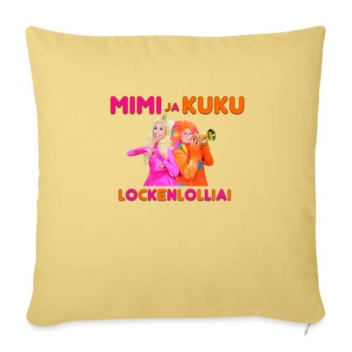 Mimi ja Kuku Lockenlollia - Sohvatyynyn päällinen 45 x 45 cm