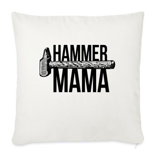 Hammer Mama - Sofakissenbezug 44 x 44 cm