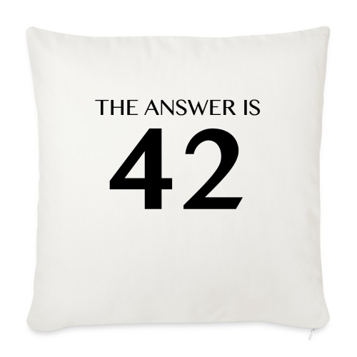 The Answer is 42 Black - Sofa pillowcase 17,3'' x 17,3'' (45 x 45 cm)