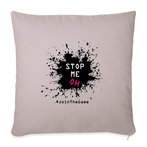 Stop me oh - Sofa pillowcase 17,3'' x 17,3'' (45 x 45 cm)