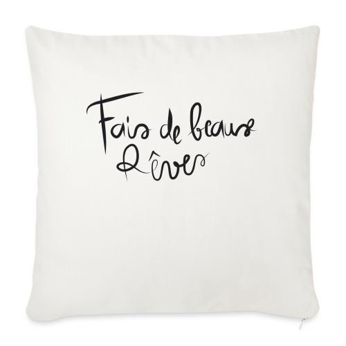 fais de beaux rêves png - Housse de coussin décorative 45x 45cm