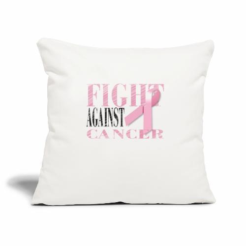 Fight against Cancer - Sofakissenbezug 44 x 44 cm